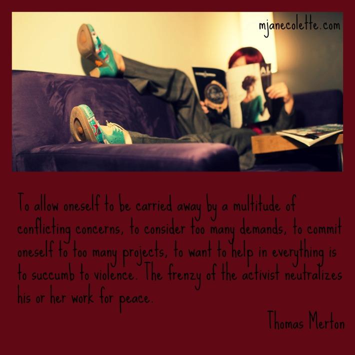 mjc-Thomas Merton on frenzy