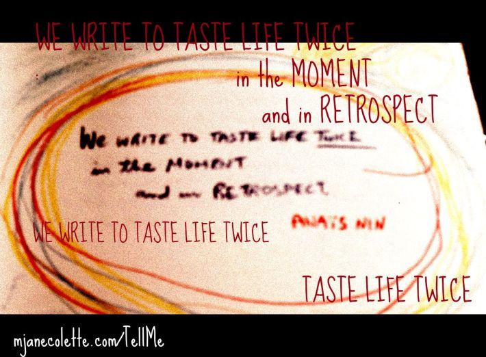 mjc-Anais Nin Taste Life Twice