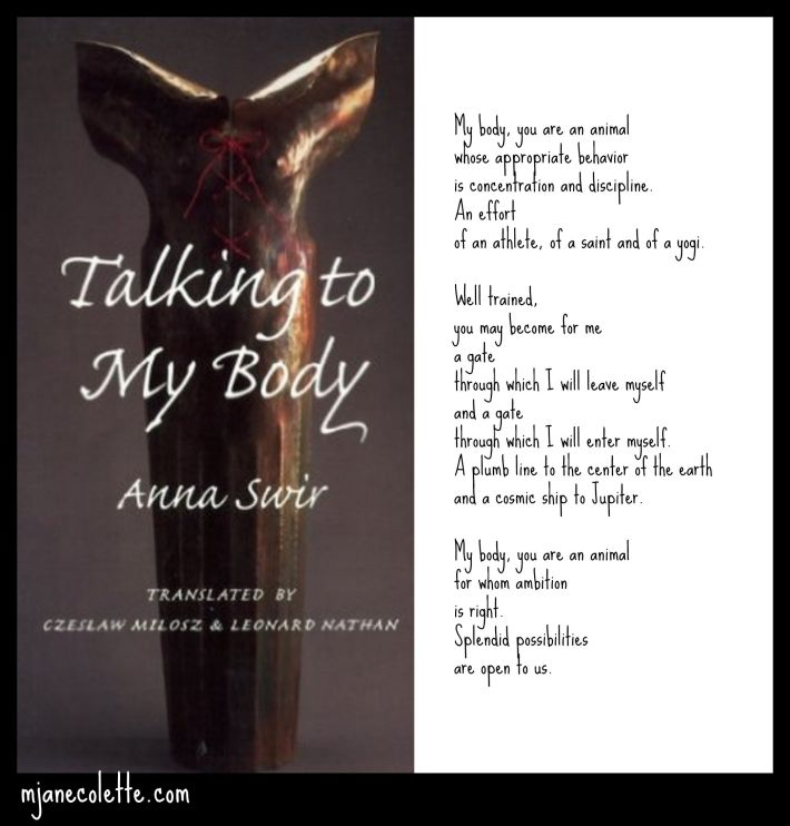 mjc-Anna Swir talking to my body