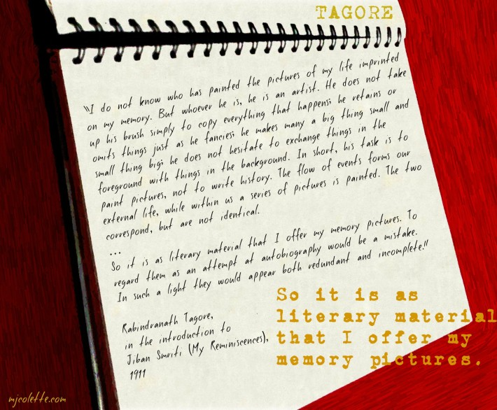 mjc-Tagore Memory as Literature quote