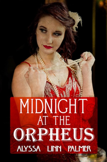 Midnight At the Orpheus is Alyssa Linn Palmer's award-winning book featuring featuring Chicago gangsters and molls engaged in the sexiest and most complicated passion triangle, with a hot and sensitive MM love affair among the background subplots.